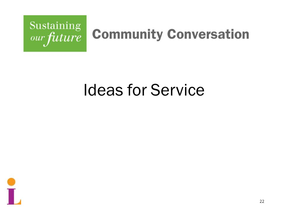 Community Conversation Part One Ideas for Service 22