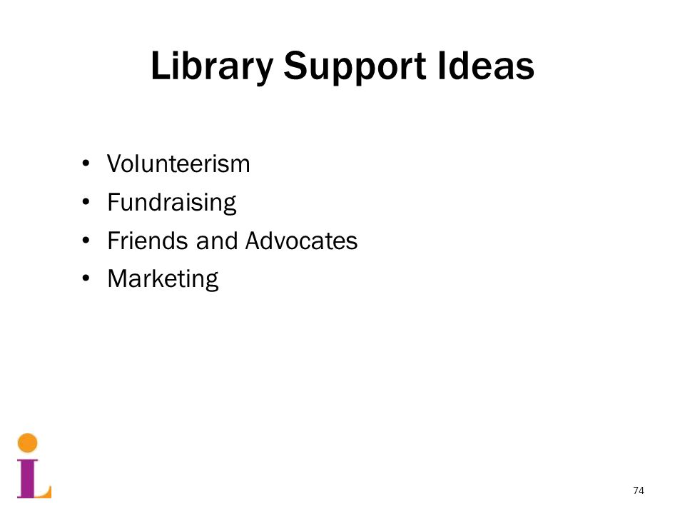 Library Support Ideas Volunteerism Fundraising Friends and Advocates Marketing 74