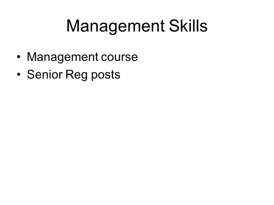 Management Skills Management course Senior Reg posts