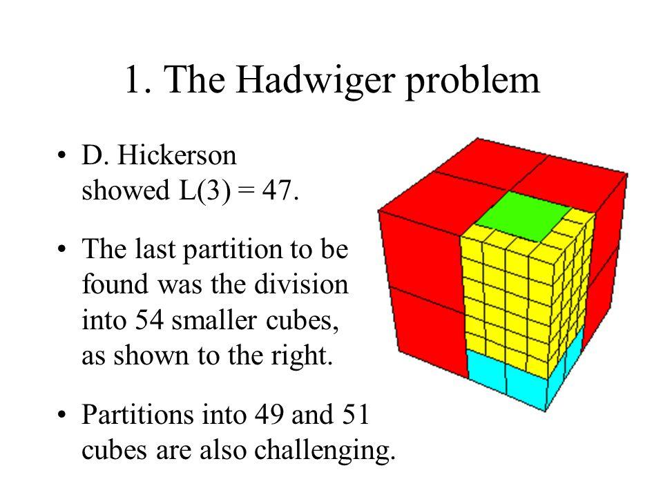 D. Hickerson showed L(3) = 47.