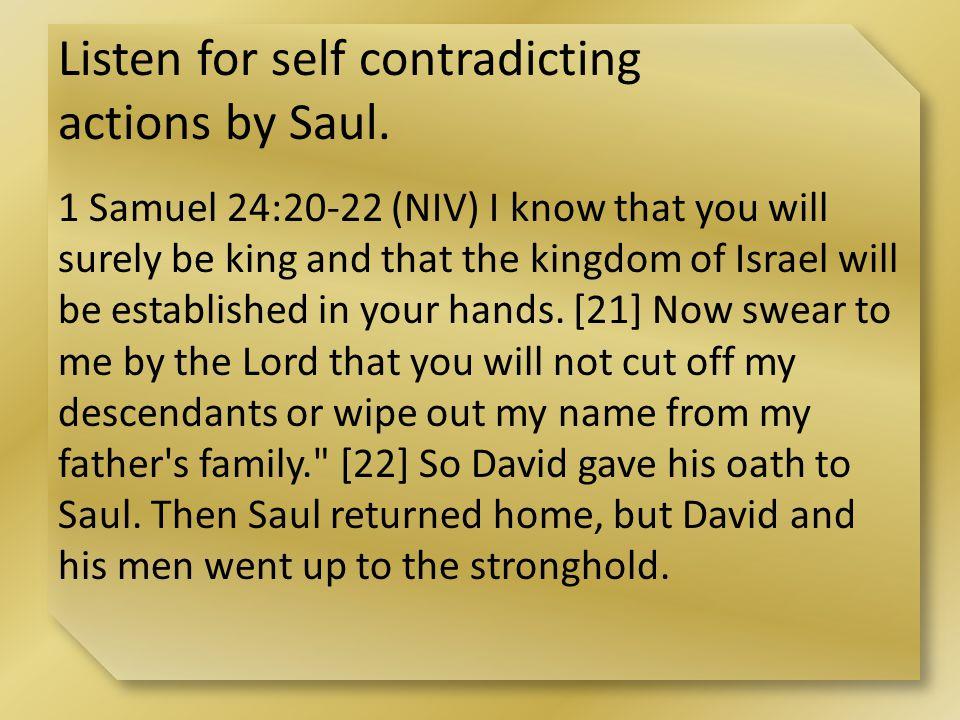 Listen for an invitation Saul gave to David.