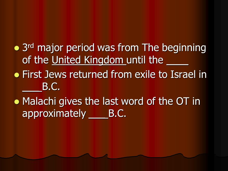 3 rd major period was from The beginning of the United Kingdom until the ____ 3 rd major period was from The beginning of the United Kingdom until the