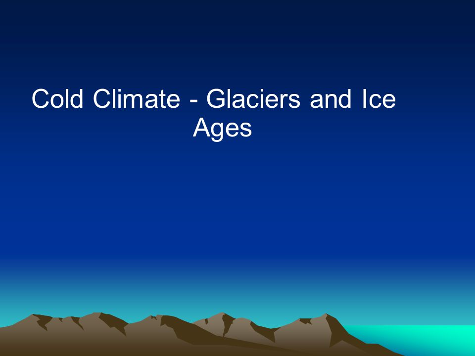 Glaciers Glacier: a large, long-lasting mass of ice, formed on land that moves under the influence of gravity and its own weightGlacier: a large, long-lasting mass of ice, formed on land that moves under the influence of gravity and its own weight Glaciers form by accumulation and compaction of snowGlaciers form by accumulation and compaction of snow –Packed snow becomes firn –Then refreezes to ice