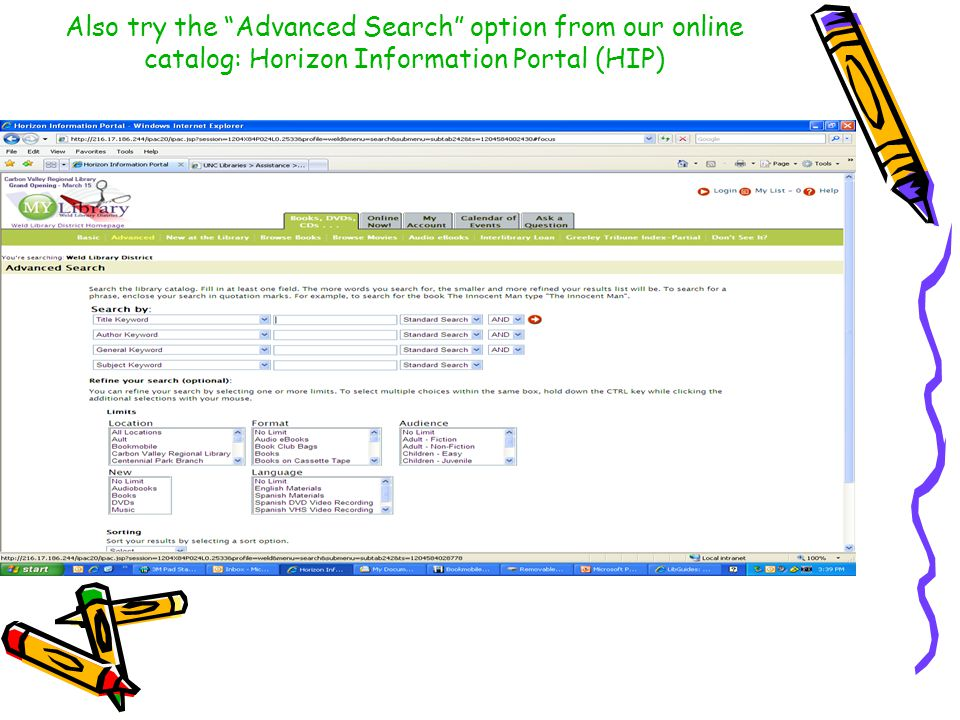Also try the Advanced Search option from our online catalog: Horizon Information Portal (HIP)