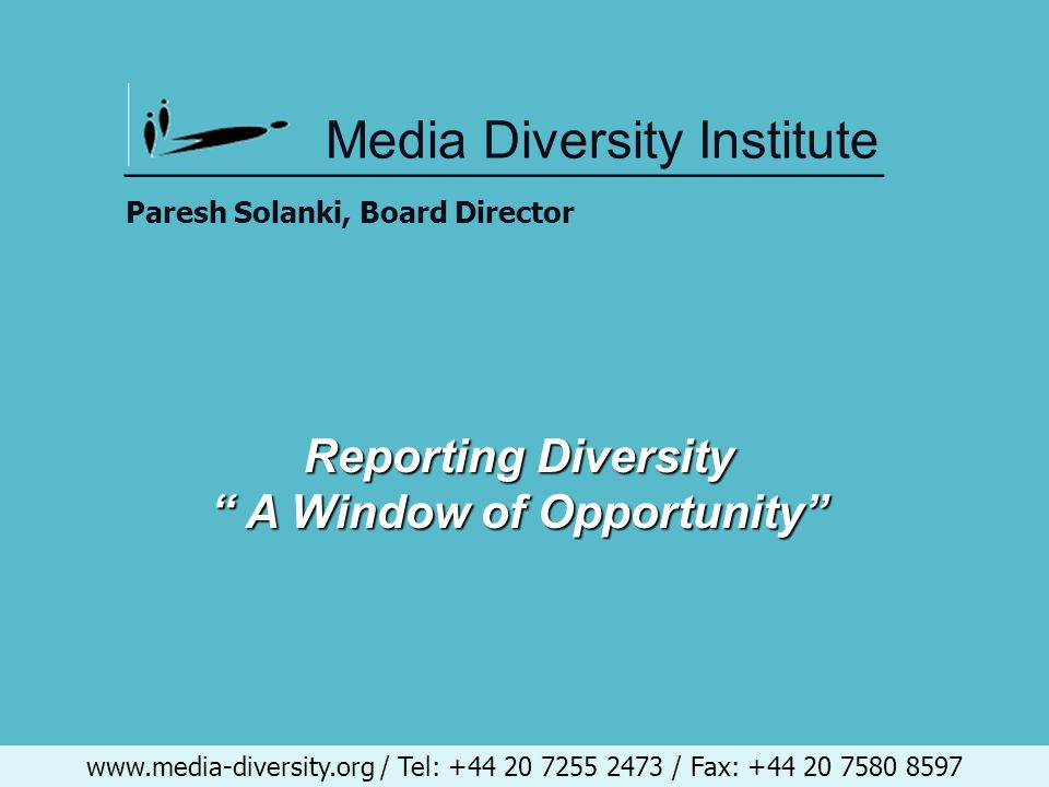 www.media-diversity.org / Tel: +44 20 7255 2473 / Fax: +44 20 7580 8597 Producer Guidelines The book which all programme makers sign up to and it has guidelines on how to deal with all programming issues, including minorities