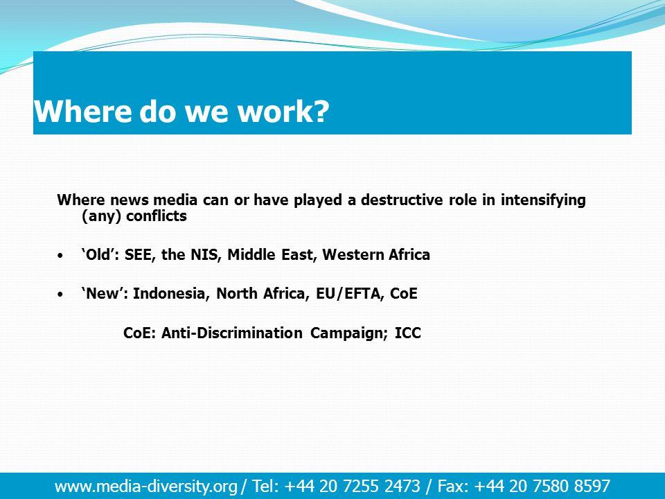 www.media-diversity.org / Tel: +44 20 7255 2473 / Fax: +44 20 7580 8597 The Pressures … Ethnic Power .