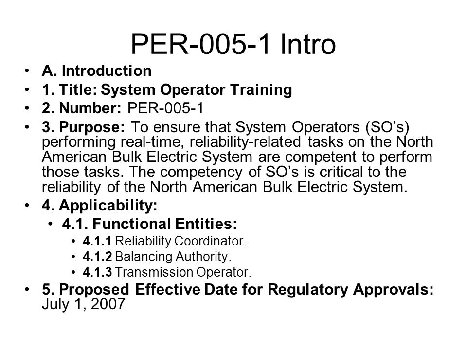 PER-005-1 Intro A.Introduction 1. Title: System Operator Training 2.
