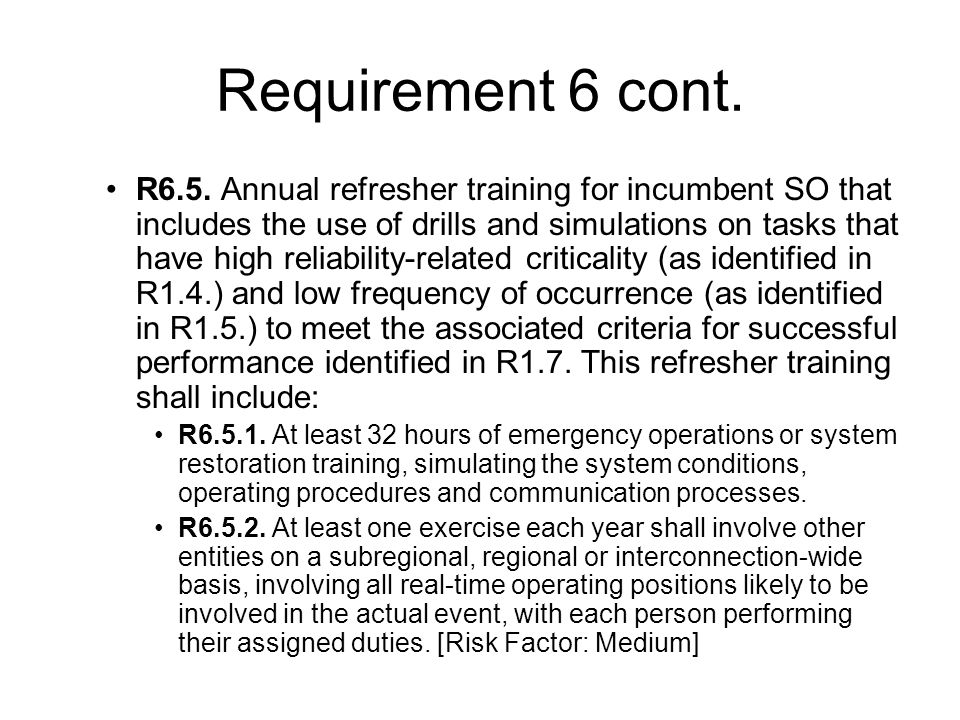 Requirement 6 cont. R6.5.