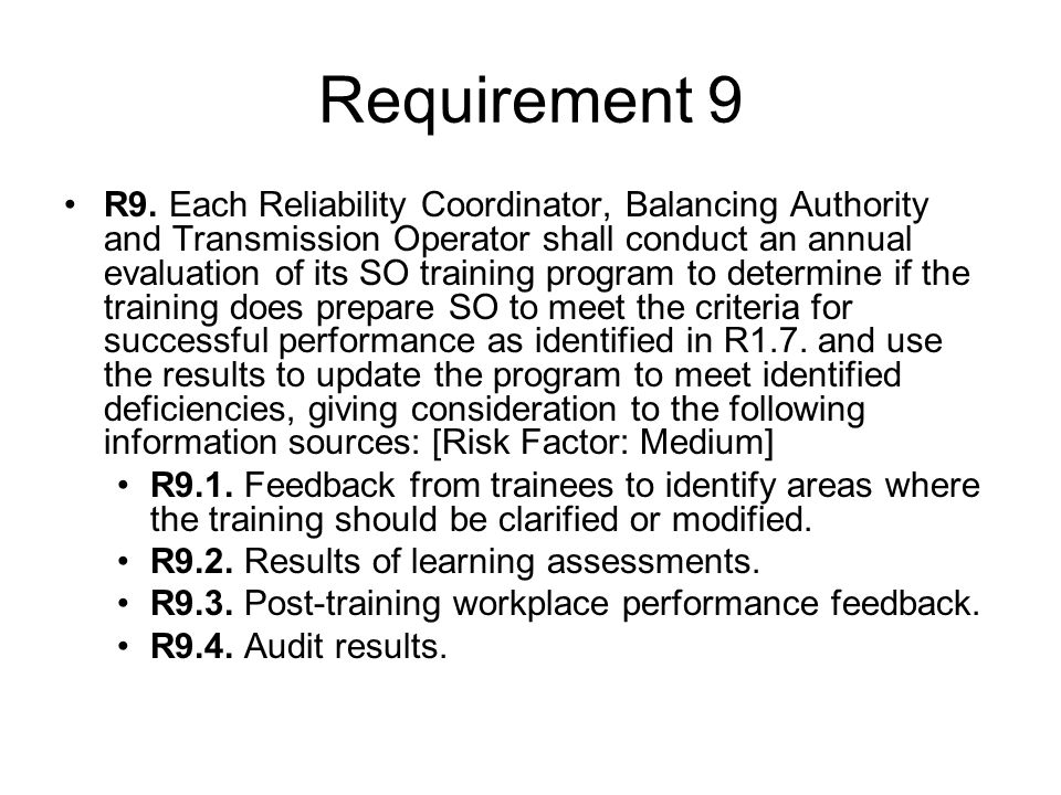 Requirement 9 R9.