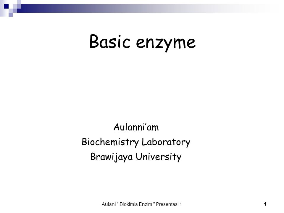 Aulani Biokimia Enzim Presentasi 1 22 The Active Enzyme Examine the hydrolysis of an ester: Weak electrophilePoor nucleophile Expected transition state