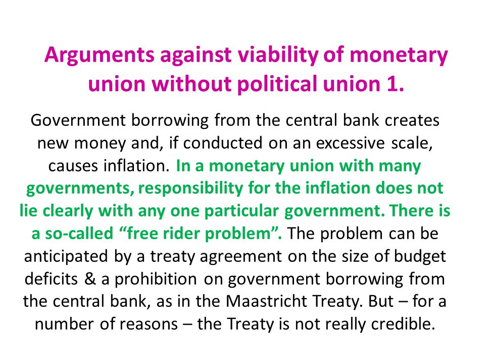 Arguments against viability of monetary union without political union 1.