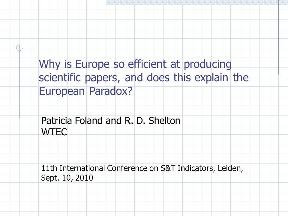 Why is Europe so efficient at producing scientific papers, and does this explain the European Paradox.