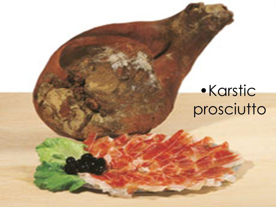 Karstic prosciutto