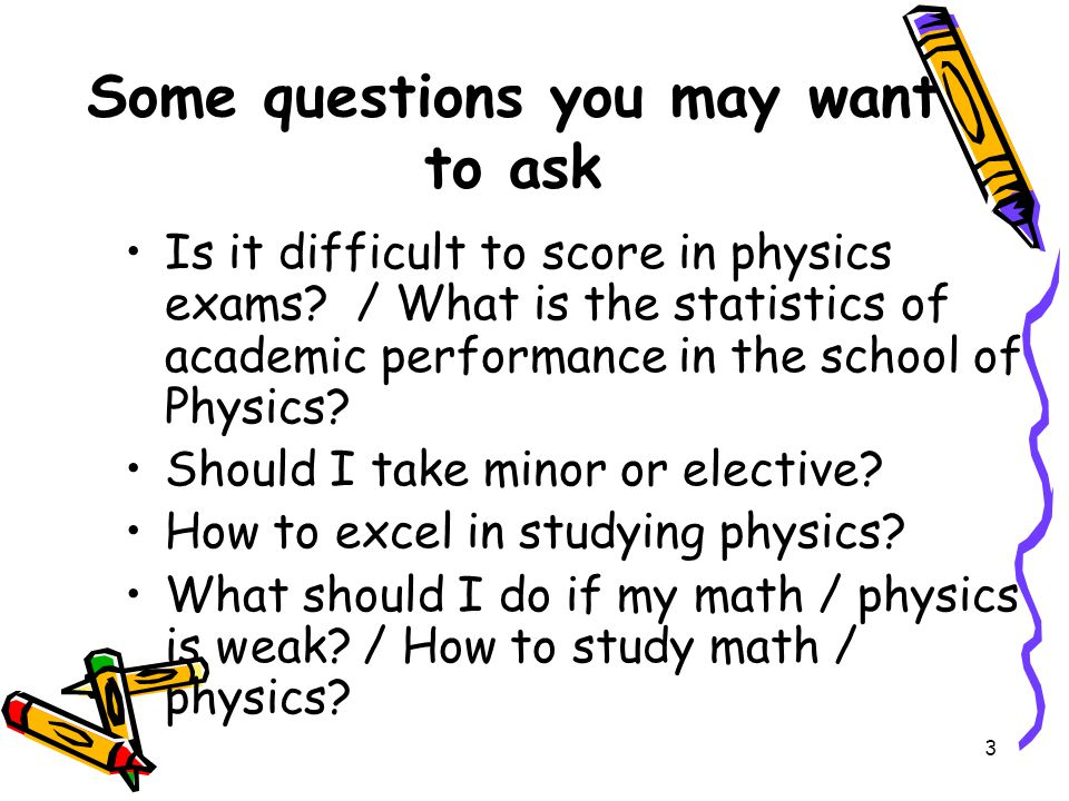 4 What is physics.What is it good for. How many kinds of physics are there.