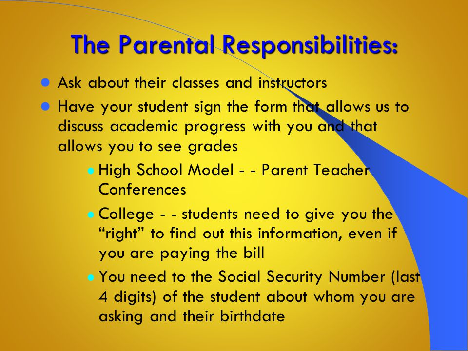 Responsibility ? Attend all classes Be ACTIVE in class Know your instructors Sit up front Ask questions Be prepared for class Come to understand and r