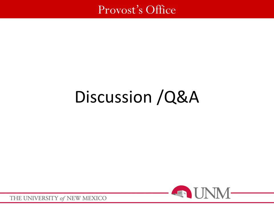 Provost's Office Discussion/Q&A