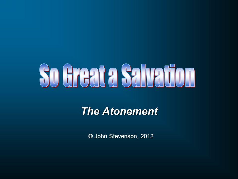 The Atonement © John Stevenson, 2012