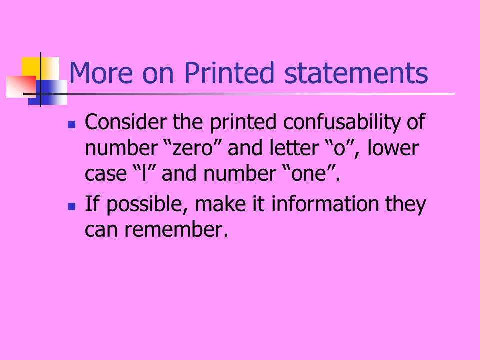 More on Printed statements Consider the printed confusability of number zero and letter o , lower case l and number one .