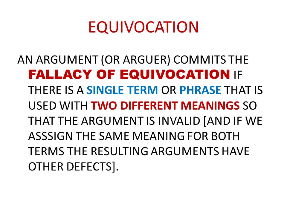 EXAMPLE OF EQUIVOCATION (1)THE END OF A THING IS ITS AIM.