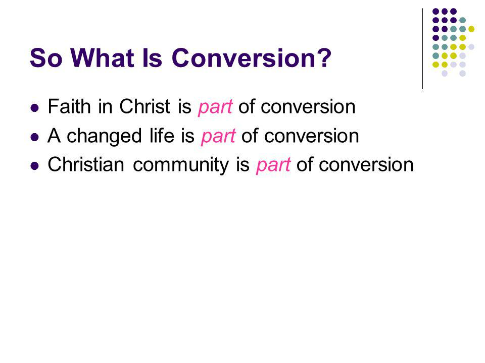 So What Is Conversion.