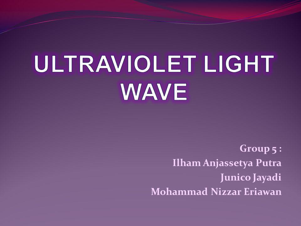Group 5 : Ilham Anjassetya Putra Junico Jayadi Mohammad Nizzar Eriawan