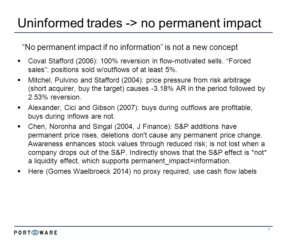 Fair pricing: shortfall = information 8 Other trades Cash flows
