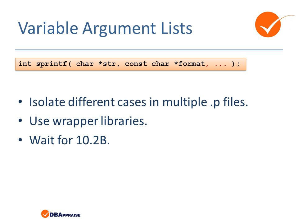 Variable Argument Lists Isolate different cases in multiple.p files.