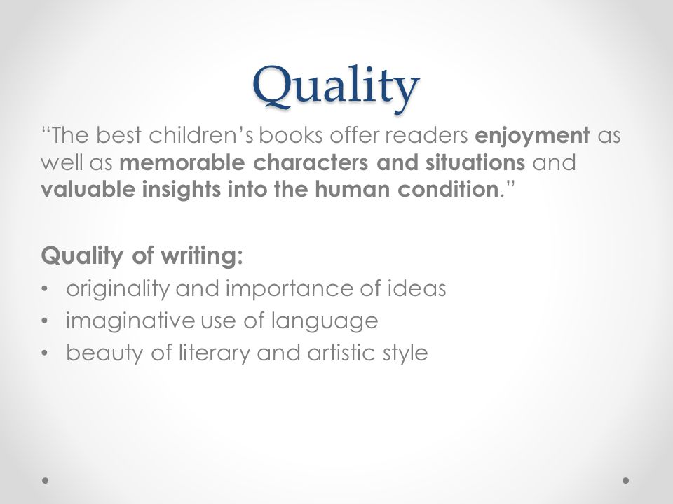 Values of Literature to Children The Personal Value enjoyment Imagination and inspiration vicarious experience understanding and empathy cultural heritage moral reasoning literary and artistic preferences