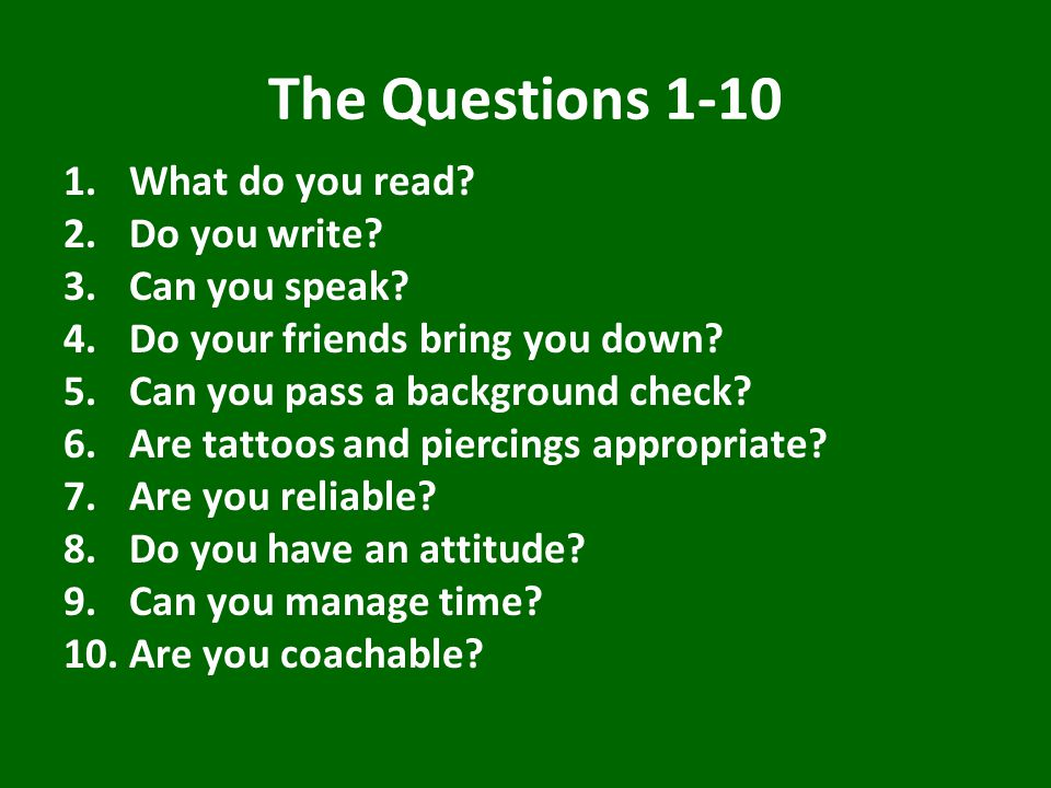The Questions 1-10 1.What do you read.2.Do you write.