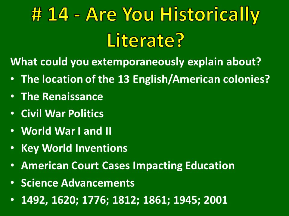 What could you extemporaneously explain about. The location of the 13 English/American colonies.