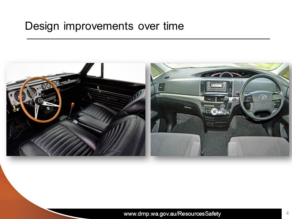 www.dmp.wa.gov.au/ResourcesSafety Design improvements over time 4