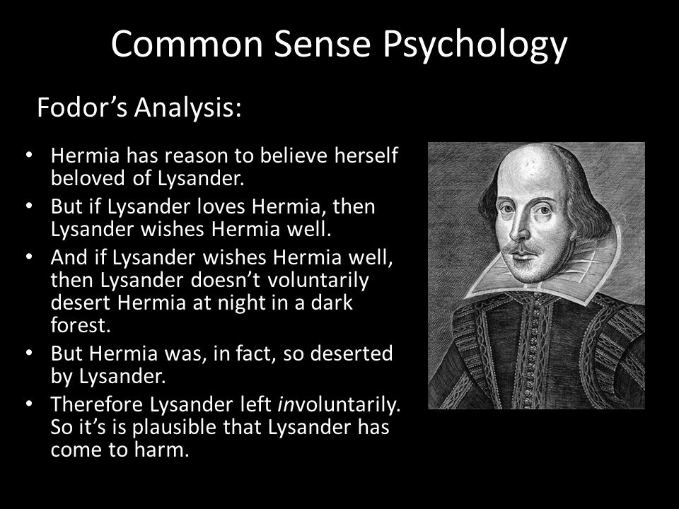 Common Sense Psychology At whose hands.Plausibly at Demetrius's.