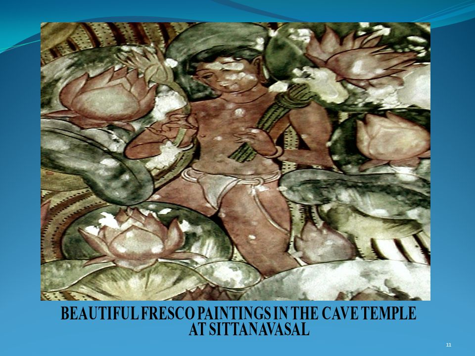 11 BEAUTIFUL FRESCO PAINTINGS IN THE CAVE TEMPLE AT SITTANAVASAL
