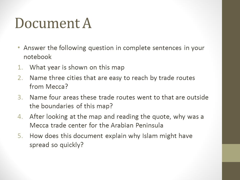 Practice writing thesis statement How did trade allow Islam to spread so quickly?(Document A) How Did Conquest allow Islam to spread so Quickly?(Document C and Document F) How did Unity allow Islam to spread so Quickly.