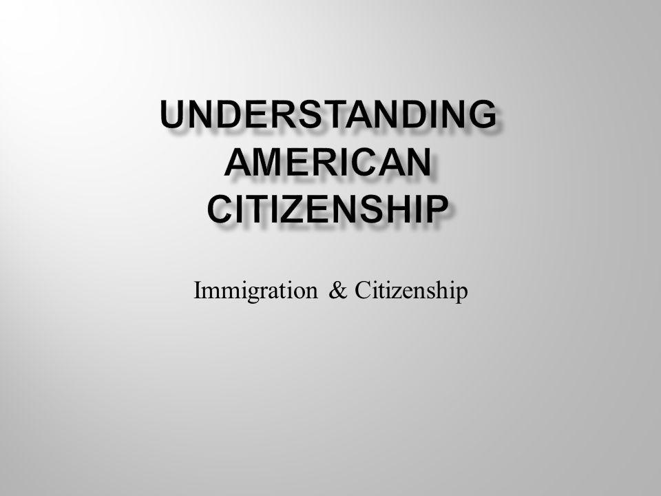 Immigration & Citizenship