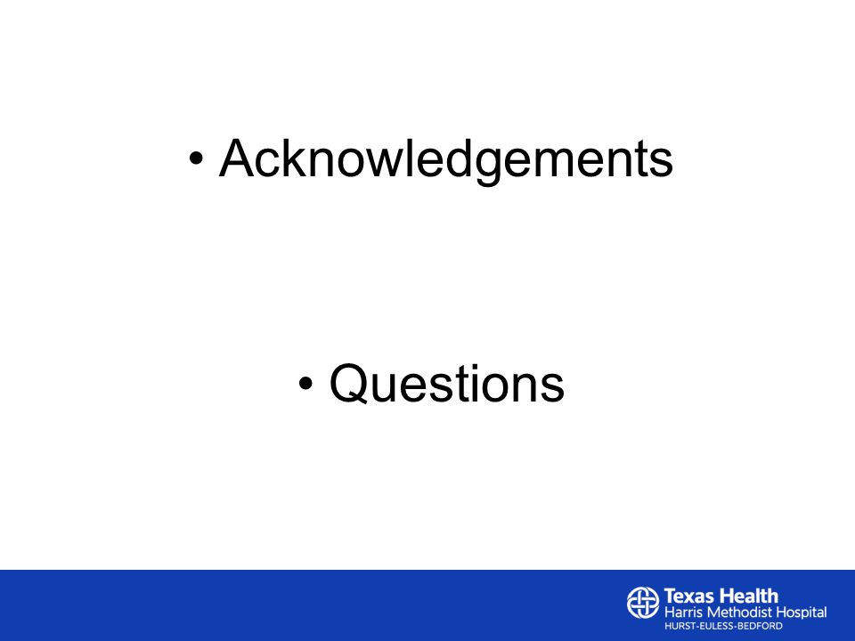 Acknowledgements Questions