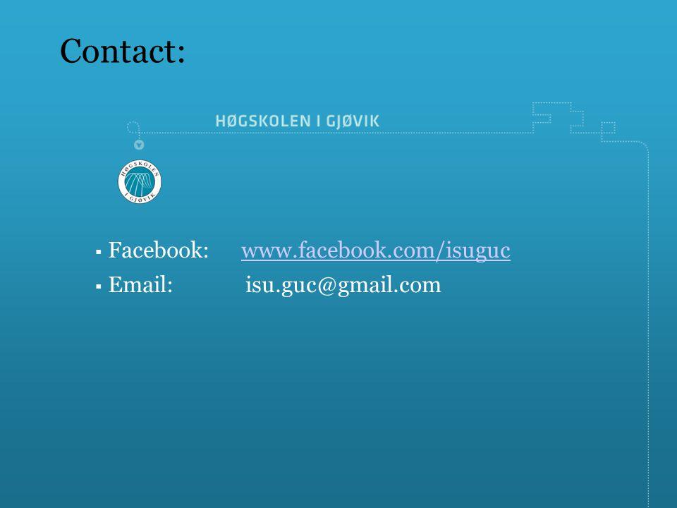  Facebook:www.facebook.com/isugucwww.facebook.com/isuguc  Email: isu.guc@gmail.com Contact: