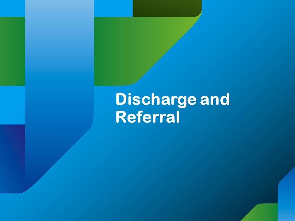 Discharge and Referral