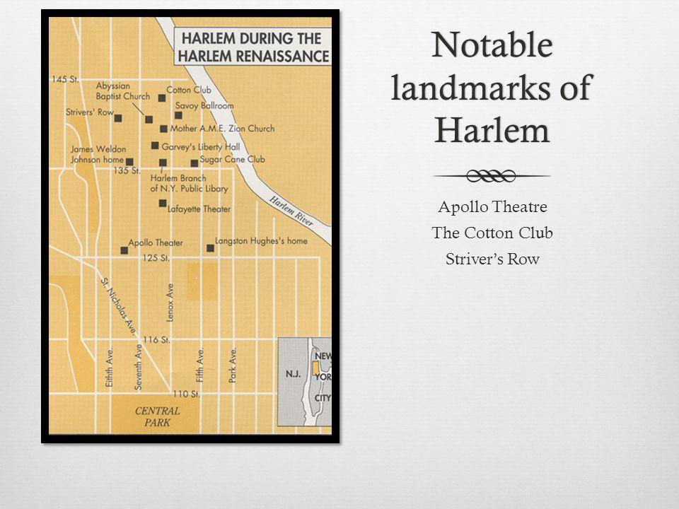 Notable landmarks of Harlem Apollo Theatre The Cotton Club Striver's Row