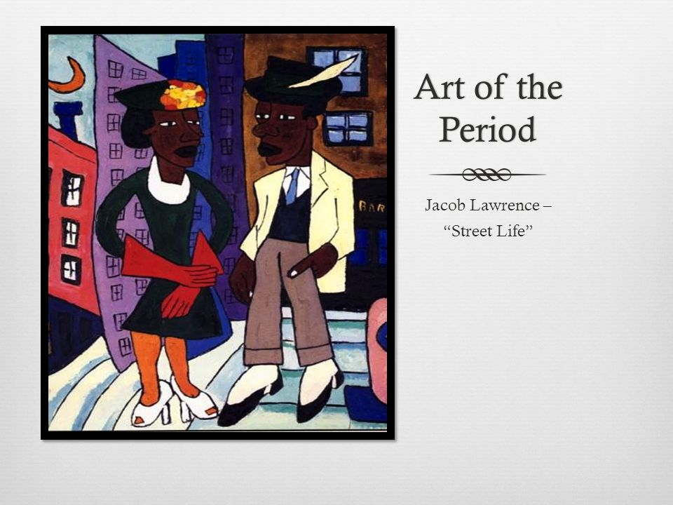 """Art of the Period Jacob Lawrence – """"Street Life"""""""