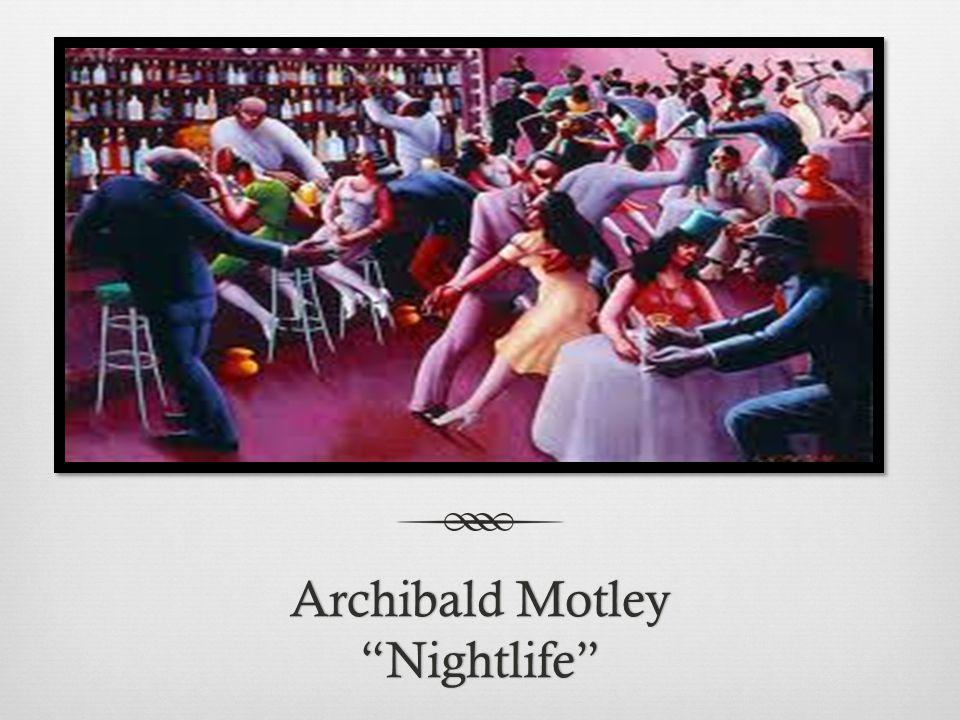 "Archibald Motley ""Nightlife"""