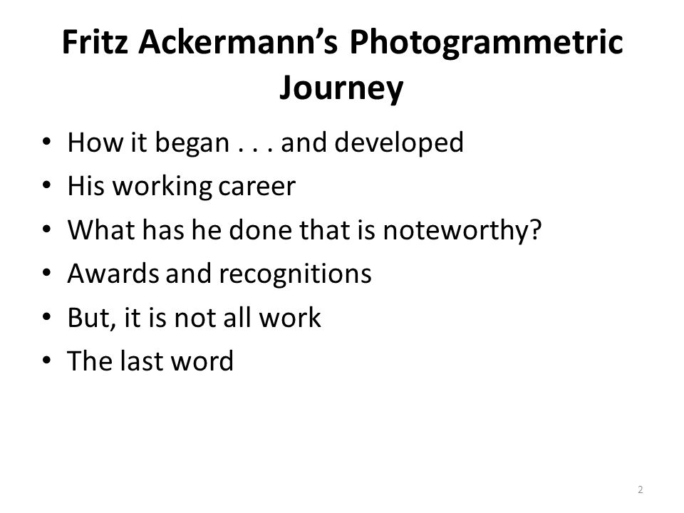 Fritz Ackermann's Photogrammetric Journey How it began...