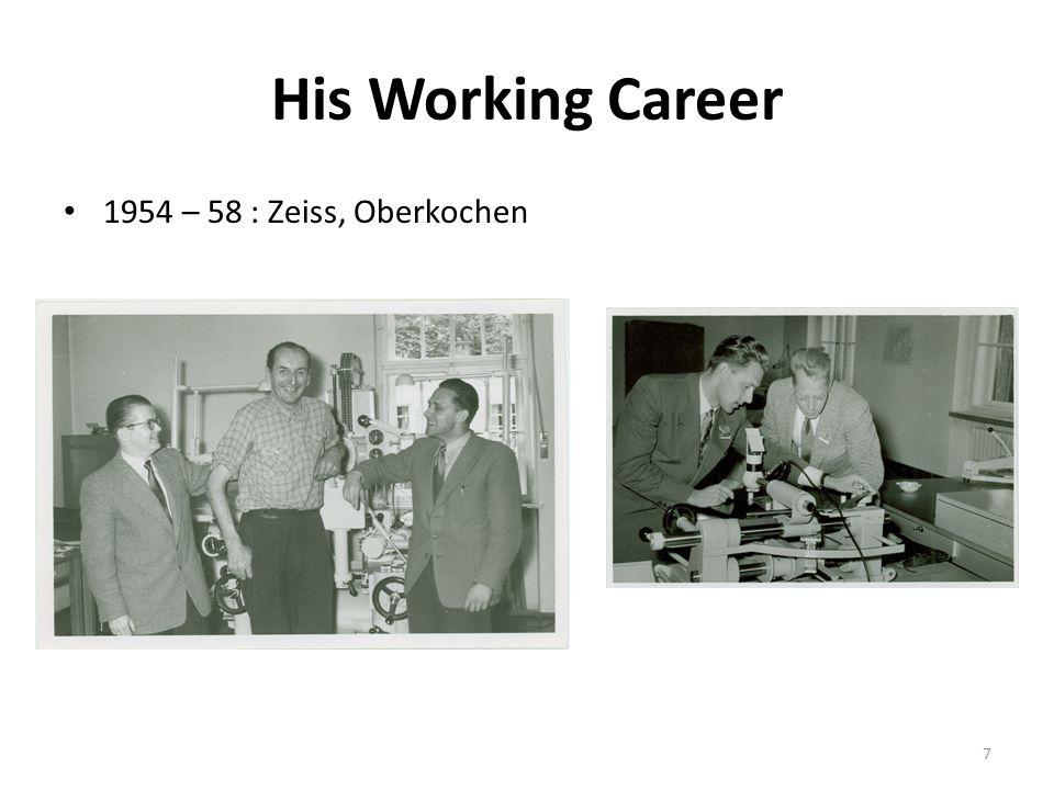 His Working Career 1954 – 58 : Zeiss, Oberkochen 7