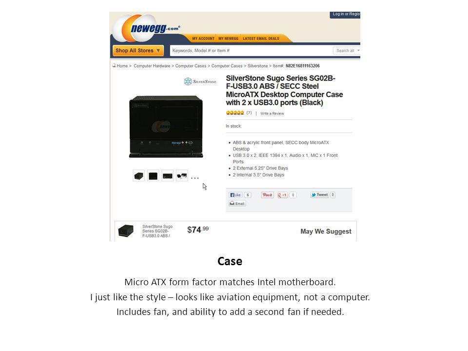 Case Micro ATX form factor matches Intel motherboard.