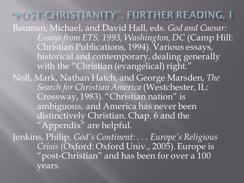 Taylor, Charles.A Secular Age (Harvard: Belknap, 2007).