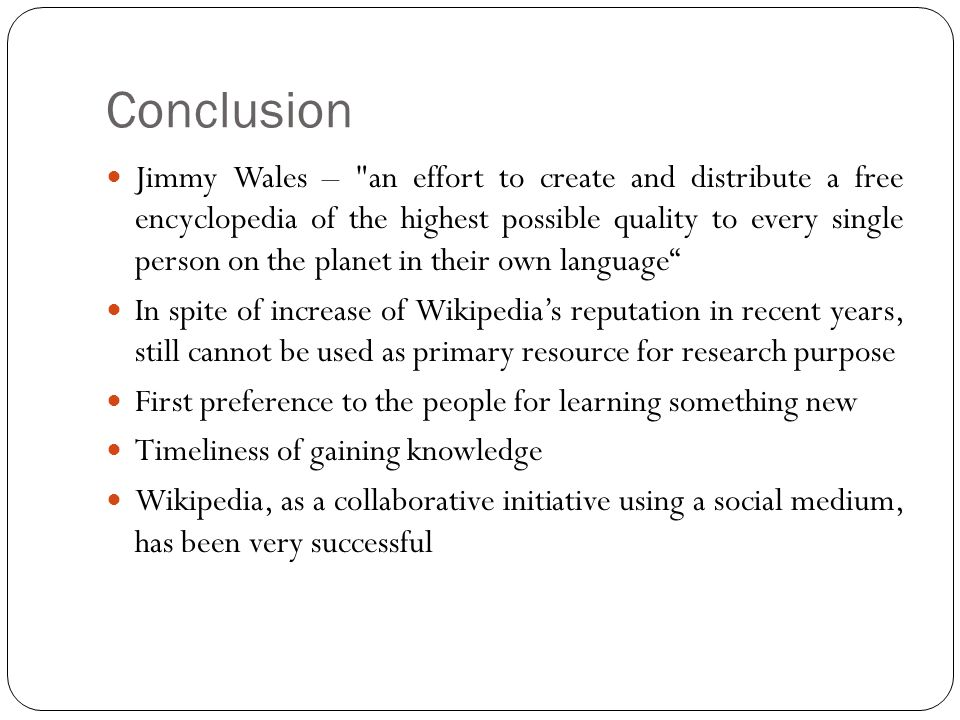 Conclusion Jimmy Wales –