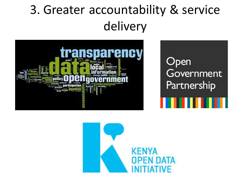 3. Greater accountability & service delivery