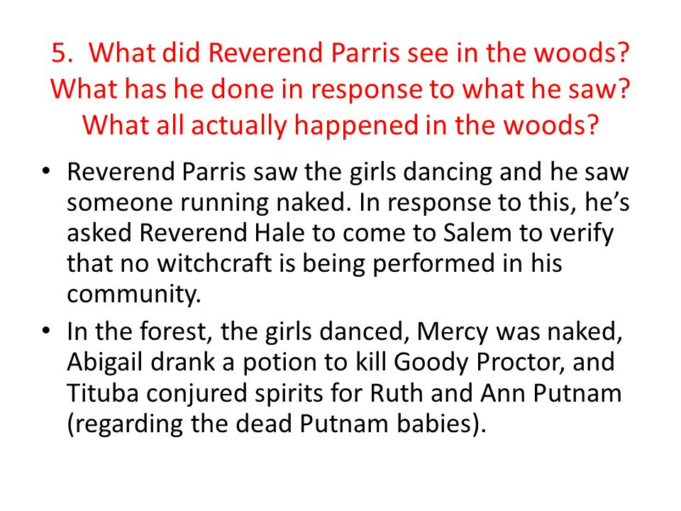 analyse reverend parris essay The inciting incident in the crucible is parris surprising his daughter, niece abigail, the orphaned niece to reverend parris, salem's minister.