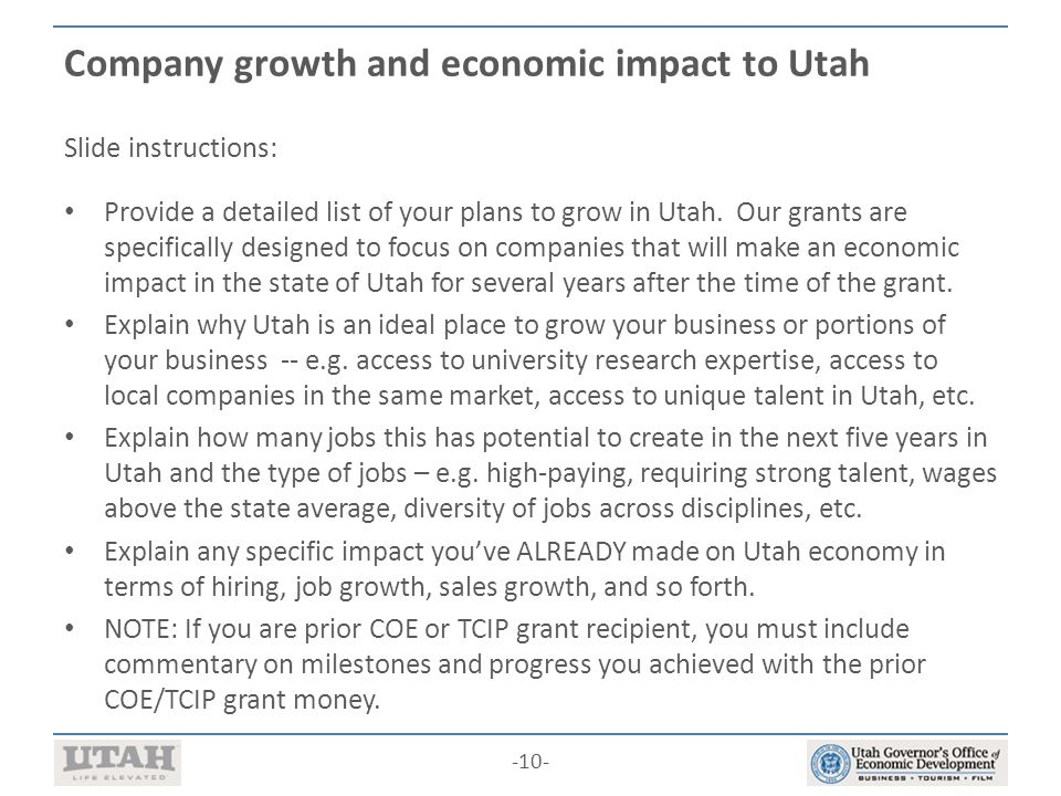 -10- Company growth and economic impact to Utah Slide instructions: Provide a detailed list of your plans to grow in Utah.