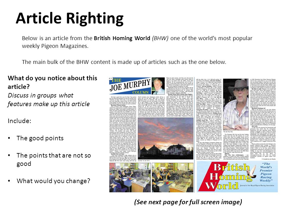 Article Righting Below is an article from the British Homing World (BHW) one of the world's most popular weekly Pigeon Magazines.